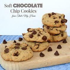 Soft Chocolate Chip Cookies - That's My Home  #chocolatechipcookies #cookierecipes