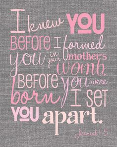I Knew You Before I Formed You - Jeremiah 1.5 - Digital File  - Multi Color Pale Pinks on Gray Background - Bible Verse Wall Art