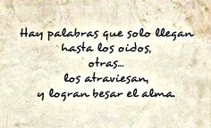 Poetry in Spanish Text Quotes, Love Quotes, Cool Words, Wise Words, Frases Humor, Love Phrases, Meaning Of Life, More Than Words, Spanish Quotes