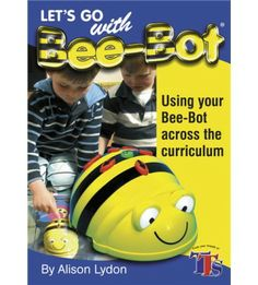Let's Go with BeeBot Book Computer Coding, Computer Science, Coding For Beginners, Coding For Kids, Digital Literacy, Programming For Kids, Learning Centers, Educational Activities, Digital Technology