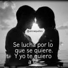 Le quiero a Ud Mi amor ...Solo Para Mi....Solo Mia... English Quotes, Spanish Quotes, Love My Man, I Love You, Mexican Phrases, Love Images, Love Notes, True Love, Me Quotes