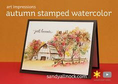 I've had so many requests to use these stamp sets – and I finally had time to get to it, yeah! Puppy naps are an awesome thing. Autumn Stamped Watercolor Cards The Art Impressions water… Watercolor Barns, Watercolor Video, Watercolor Images, Watercolor Paintings, Watercolors, Watercolor Water, Watercolor Techniques, Water Color Markers, Sandy Allnock