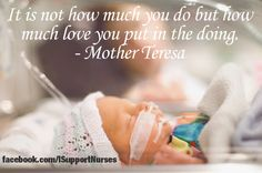 """""""It's not how much you do, but how much love you put in the doing."""" Mother Teresa"""