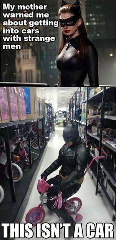 Batman - This isn't a car. *GUFFAW*
