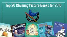 RhyPiBoMo (Rhyming Picture Book Month) announces: The Best in Rhyme Top 20 RPBs for 2015! Discover the best rhyming picture books of 2015!