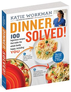 Dinner Solved! – The Mom 100 The Mom 100