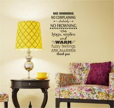 Warm+Fuzzy+Quotes | No Whining Complaining Warm Fuzzy feeling hugs smiles Vinyl Decor Wall ...