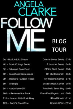 'Follow Me' is Angela Clarke's debut novel. It was published by Avon as an eBook on the 3rd December 2015 and will be out in paperback on the 31st December 2015. Today it is my turn on this excitin...