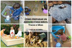 Un post con un montón de ideas para preparar un arenero para niños: qué arena usar, de qué profundidad hacerlo, qué materiales de juego añadir, etc.