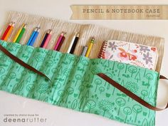 Pencil & Notebook Case tutorial from Deena Rutter
