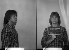 Axl Rose (1980): The future Guns N' Roses frontman (he was known as William Bruce Rose, Jr.) at 18, in his first ever mug shot in Lafayette, Indiana.