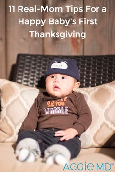 11 Real-Mom Tips For a Happy Baby's First Thanksgiving Babys First Thanksgiving, Baby Care Tips, Breast Feeding, Happy Baby, Marbles, Mom And Baby, Baby Sleep, Parenting Hacks, How To Introduce Yourself