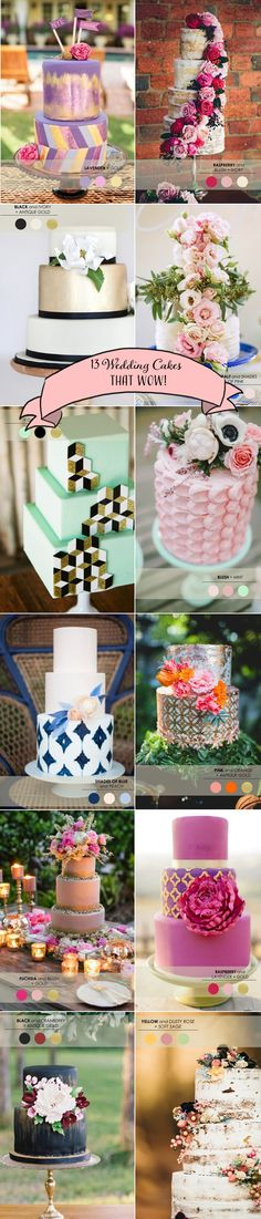 13 Wedding Cakes that Wow! www.theperfectpalette.com - Colorful Designs for Your Creative Wedding