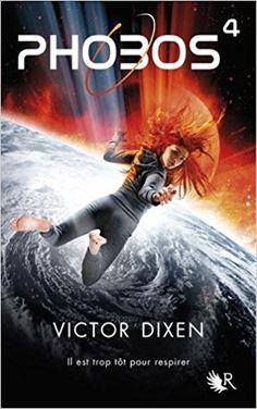 Les Reines de la Nuit: Phobos T4 de Victor Dixen