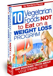 10 #Vegetarian Foods Not to Eat on a #Weight Loss Program