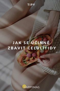 Chcete mít hladkou kůži? Zkuste tohle. #hladkakuze #celulitida #krasa Health And Beauty