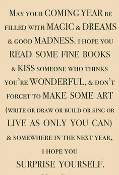 a new years wish from neil gaiman that stands the test of time love this happy new year everyone and may this be your most wonderful new year