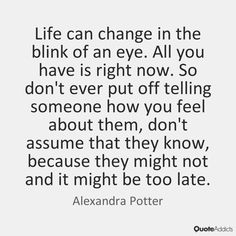 Can Change Your Life in the Blink of an Eye | Quote Addicts