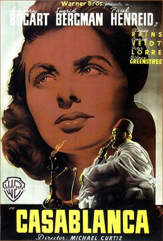 Casablanca movie poster featuring Sydney Greenstreet in front of the large face of Ingrid Bergman. Old Film Posters, Classic Movie Posters, Cinema Posters, Movie Poster Art, Classic Films, Retro Posters, Band Posters, Music Posters, Ingrid Bergman