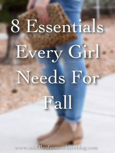 Middle of Somewhere: 8 Essentials Every Girl Needs For Fall