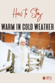 It was unusually cold in LA one winter and even hit 35F during the day, which is unheard of. I noticed all my friends on Facebook wrapped up in inches upon inches of bulky sweaters to stay warm, which inspired me to write this post on how to stay warm in cold weather…and not look like a snowman! #TravelFashionGirl #TravelFashion #TravelTips #wintertravel #coldweather #winterclothing Packing List For Travel, Packing Tips, Travel Clothing, Travel Wardrobe, Packing Light, Winter Travel, Wardrobe Ideas, Stay Warm, Travel Style