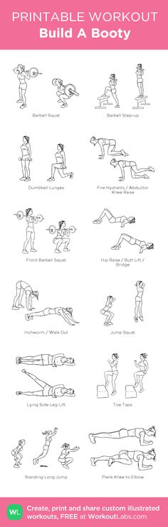 Build A Booty: my visual workout created at WorkoutLabs.com • Click through to customize and download as a FREE PDF! #customworkout