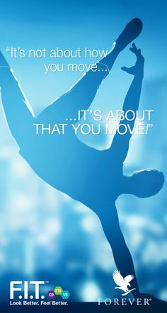 Every form of movement is important for your health. The most important thing is that you like the activity! Have fun moving! #ForeverLiving #FITMOVEMENT_BNL #Movement #Active #Quote #Inspiration #Motivation