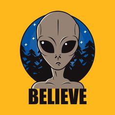 Shop Believe believe alien t-shirts designed by roswellboutique as well as other believe alien merchandise at TeePublic. Alien Aesthetic, Little Poney, Aliens And Ufos, Alien Art, Shirt Print Design, Badge Design, Graffiti Art, Paranormal, Graphic Illustration