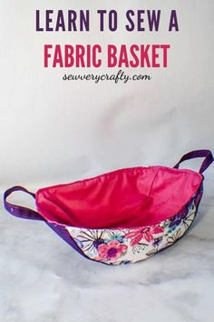 Learn to sew this fun fabric basket.  This is a beginner sewing project that is both fun and functional.  There is a free sewing pattern that goes along with the sewing tutorial for this project.  This fabric basket is a good size for storing a lot of different things so give this one a try. Sewing Patterns Free, Free Sewing, Sewing Projects For Beginners, Sewing Tutorials, Fabric Basket, Photo Tutorial, Learn To Sew, Craft Projects, Crafty
