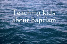 Here is a free printable lesson on Teaching kids about baptism. It will help answer lots of baptism questions to help get your kids ready