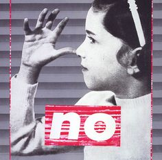 Barbara KRUGER :: Untitled [No], from The Untitled Portfolio, 1985