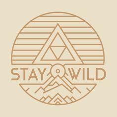 Stay Wild design on @TeePublic!