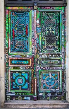 Art Gallery Entrance, Montmartre, Paris, France: Street art is very popular in Paris. This door is an elaborate display of colorful designs and patterns. Upon closer inspection you can see all of the words that give this door even more symbolic meaning. Cool Doors, The Doors, Unique Doors, Windows And Doors, Front Doors, Pivot Doors, Bay Windows, Sliding Doors, Knobs And Knockers