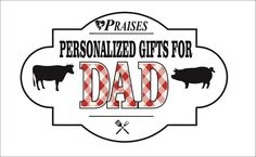 Stop In For Personalized Gifts For Dad!