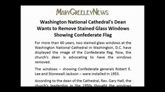 Washington National Cathedral's Dean Wants to Remove Stained Glass Windo...