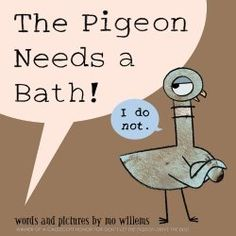 Lots of storytime ideas for Mo Willems' books- There Is A Bird On My Head! and The Pigeon Needs a Bath!