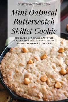 This soft and chewy mini oatmeal butterscotch skillet cookie is made with butterscotch chips and oats, a classic combination! It's baked in a small cast iron skillet and is the perfect size for one or two people to enjoy!