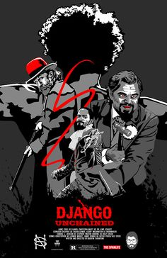 Django Unchained - movie poster - Nick Spanos