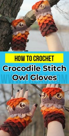 crochet Crocodile Stitch Owl Gloves pattern - easy crochet gloves pattern for beginners Crochet Mittens Pattern, Owl Crochet Patterns, Crochet Designs, Knitting Patterns, Crochet For Beginners, Crochet For Kids, Crochet Winter, Free Crochet, Crochet Crocodile Stitch