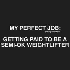 My perfect job :)