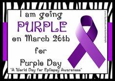 go purple for Epilepsy Wear Purple Day, Epilepsy Awareness Day, Epilepsy Surgery, Epilepsy Quotes, Seizure Disorder, I Love Someone, Wise Quotes, Wise Sayings, Ideas
