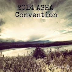 Attending the 2014 ASHA Convention? Me too!  Representing #slp2b at #ASHA14