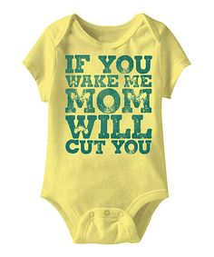 ff14f1acdb2e  If You Wake Me Mom Will Cut You  Bodysuit Baby onesie - Infant by Urs  Truly is perfect!