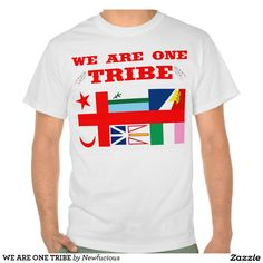 WE ARE ONE TRIBE TEE SHIRT