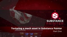 Substance Painter Getting Started 06 - Project Walkthrough 01