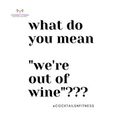 Thank you for pinning from Cocktails 'n Fitness! Wine Quotes, Wine Wednesday, Treat Yoself, Wine O Clock, Real Housewives, Cheers, Addiction, Sayings, My Love