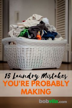 Everyone knows the basics of doing laundry, like separating the darks and lights, but do you know all the laundry rules? Click through to learn what mistakes you're making when doing the laundry that could damage your clothes or even your appliances. | 15 Laundry Mistakes You're Probably Making