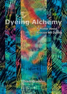 """Dyeing Alchemy Primer"" eBook cover. Photo by Joe Ofria"