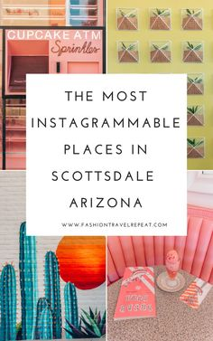 The most Instagrammable Places in Scottsdale, Arizona: where to get the perfect Instagram photos. Instagram spots in Scottsdale, Arizona. #scottsdale #scottsdaleaz #scottsdaletravel #instagrammablescottsdale #sprinklesatm #saguartohotel #sugarbowl