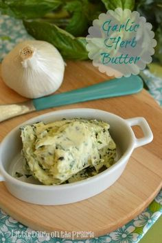 Garlic Herb Butter is almost like a condiment at our house! We add it to so many things!  Little Dairy on the Prairie